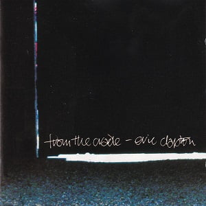 Eric Clapton - From The Cradle