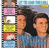 Everly Brothers The Let The Good Times Roll