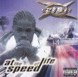 Xzibit At The Speed Of Life