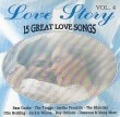 Love Story  Great Love Songs Vol