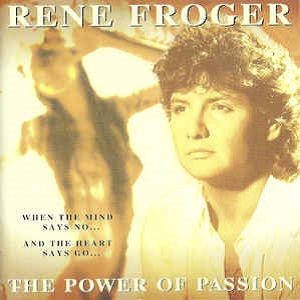 Rene Froger - The Power Of Passion