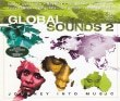 Global Sounds  Journey Into Music Diverse Artiesten