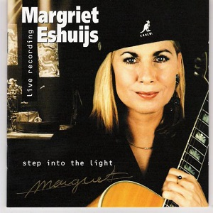 Margriet Eshuijs - Step Into The Light