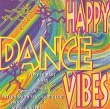 Happy Dance Vibes Diverse Artiesten