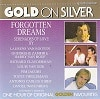 Forgotten Dreams Gold On Silver Diverse Artiesten