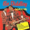 Bo Diddley Greatest Hits