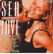 Sea Of Love  Summer Ballads Diverse Artiesten