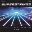 Superstrings Magical Melodies Of Trance Volume  Diverse Artiesten