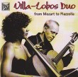 Villa Lobos Duo From Mozart To Piazzolla