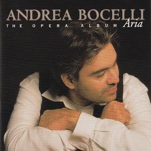 Andrea Bocelli Aria The Opera Album