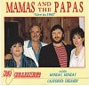 Mamas And The Papas Live In