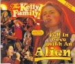Kelly Family (the) Fell In Love With An Alien (2 Tracks Cd Single)