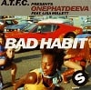 A.T.F.C. Presents: OnePhatDeeva Ft. Lisa Millett - Ba Habit (2 Tracks Cd-Single)