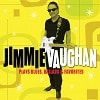 Jimmie Vaughan - Plays Blues Ballads & Favourites