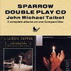 John Michael Talbot With Choir & Orchestra - The Lord's Supper - Be Exhalted