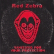 Red Zebra - Sanitized For Your Protection (2 Tracks Cd-Single)