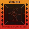 Galahad - Other Crimes & Misdemeanours - Parts II And III