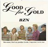 BZN - Good For Gold