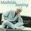 Mathilde Santing - Beautiful People