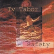 Ty Tabor - Safety