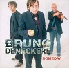 Bruno Deneckere - Someday