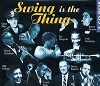 Swing Is The Thing - Diverse Artiesten