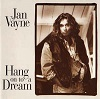Jan Vayne - Hang On To A Dream
