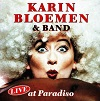 Karin Bloemen & Band - Live At Paradiso