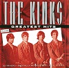 Kinks (The) - Greatest Hits