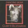 Cuby + The Blizzards - Dancing Bear