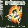 Bombers - Independent Love Song (4 Tracks Cd-Single)