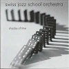 Swiss Jazz School Orchestra - Shades Of Time