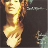 Sarah McLachlan - Fumbling Towards Ecstasy