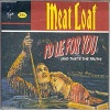 Meat Loaf - I'd Lie For You (And That's The Truth) (3 Tracks Cd-Maxi-Single)