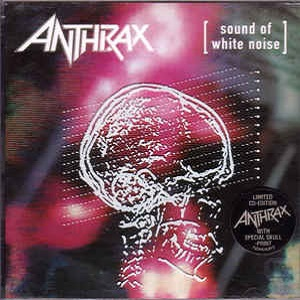 Anthrax - Sound Of White Noise (Limited Edition)