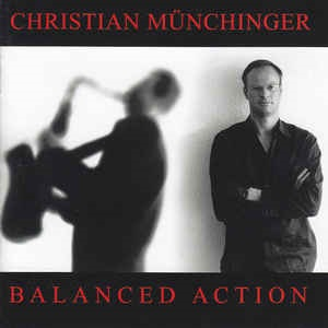 Christian Münchinger - Balanced Action