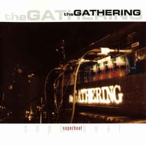Gathering (The) - Superheat