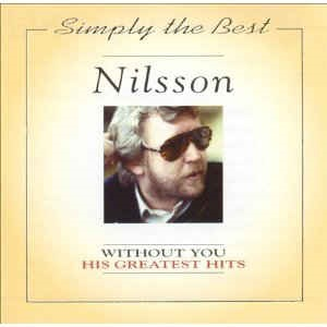 Harry Nilsson - Without You - His Greatest Hits
