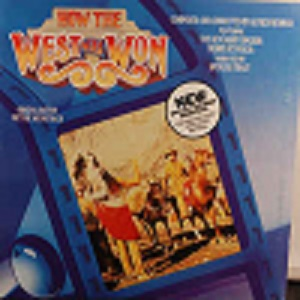 How The West Was Won - Original Motion Picture Soundtrack