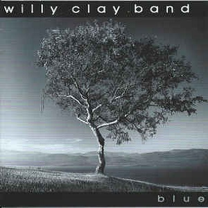 Willy Clay Band - Blue