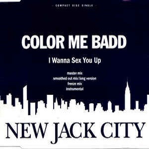 Color Me Badd - I Wanna Sex You Up (4 Tracks Cd-Single)
