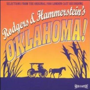Richard Rodgers - Oklahoma! (1980 London Cast Recording; Excerpts)