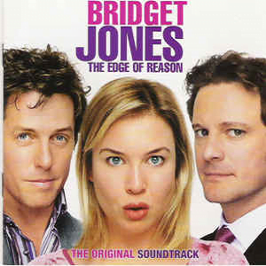 Bridget Jones - The Edge Of Reason The Original Soundtrack