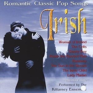 Killarney Ensemble - Irish Romantic Classic Pop Songs
