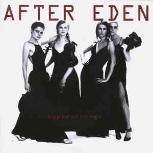 After Eden - Superstrings