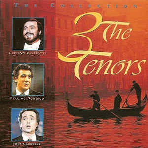 The 3 Tenors - The Collection