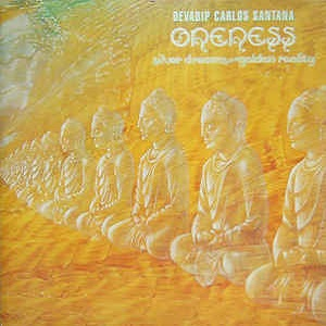 Devadip Carlos Santana - Oneness (Silver Dreams-Golden Reality)