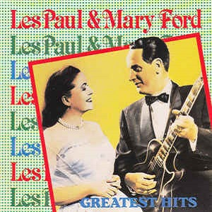 Les Paul & Mary Ford - Greatest Hits