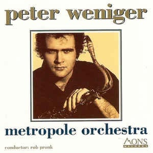 Peter Weniger - Metropole Orchestra