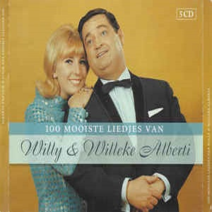 Willy & Willeke Alberti - 100 Mooiste Liedjes Van Willy & Willeke Alberti